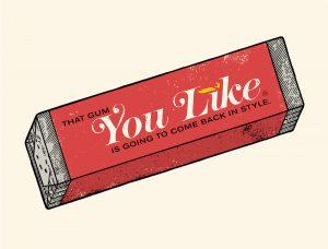 That_gum_you_like