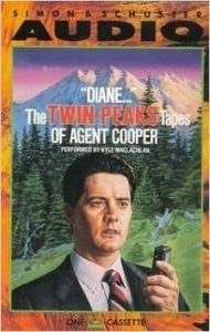 Diane – Twin Peaks Tapes of Agent Cooper